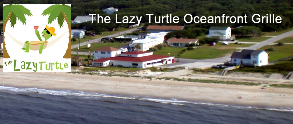 The Lazy Turtle Oceanfron Grille